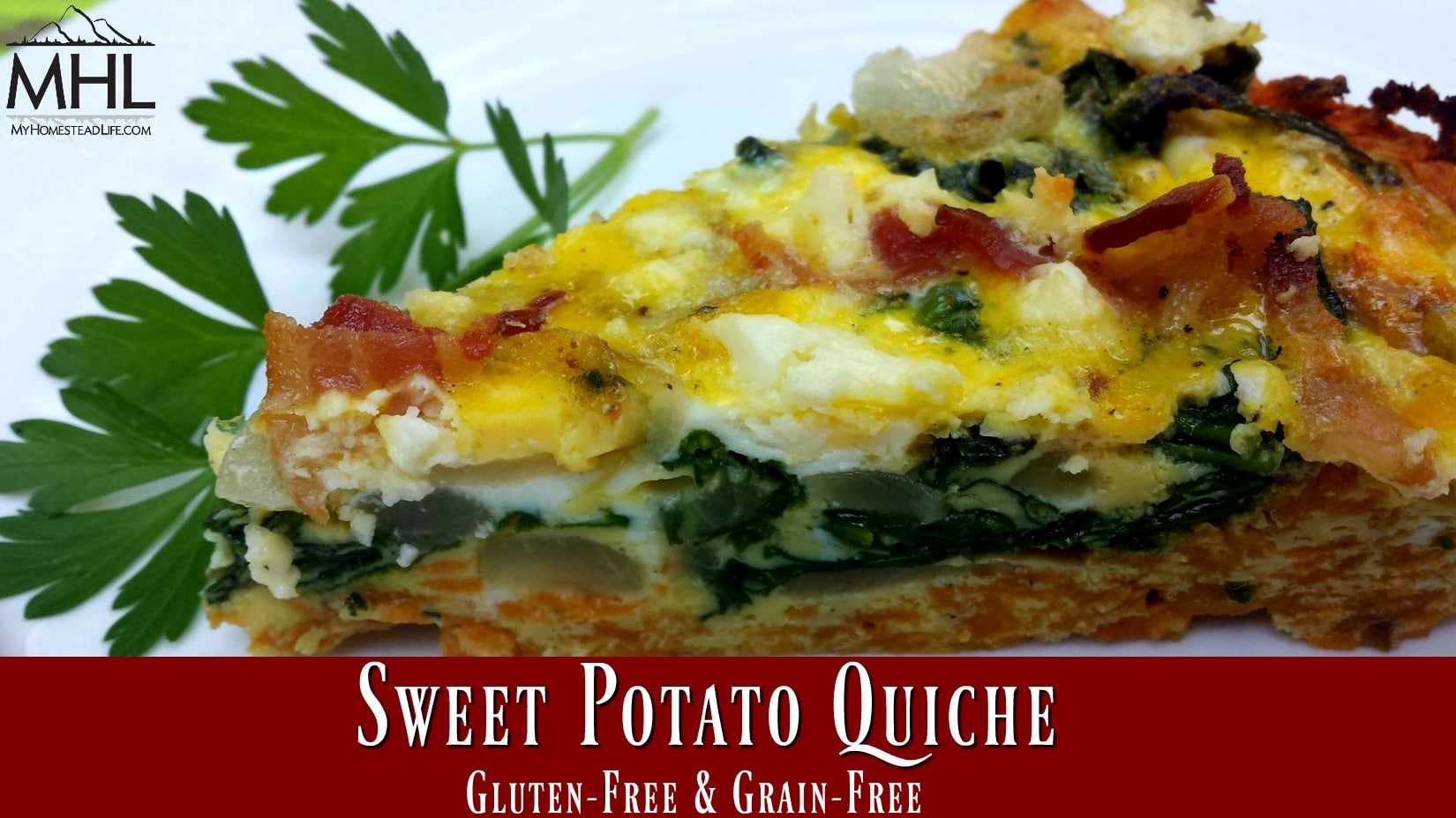 Sweet Potato Quiche- Gluten Free & Grain Free. Include your fresh herbs in this yummy recipe!