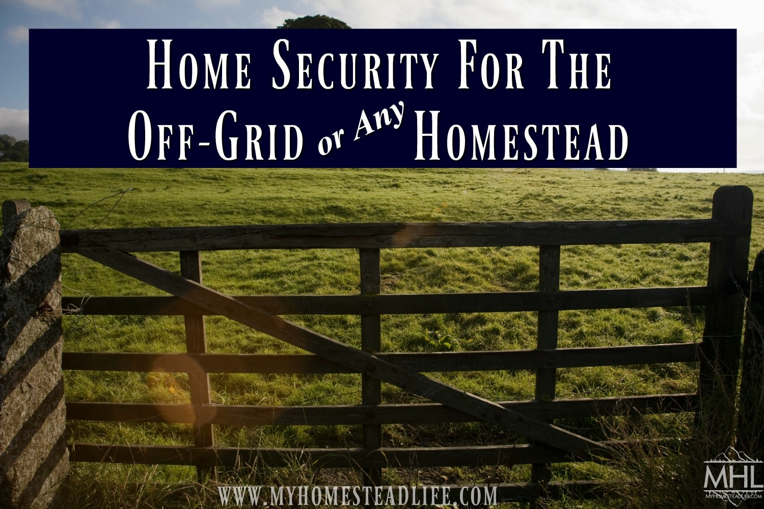 home-security-off-grid-living-building-off-the-grid